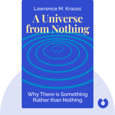 A Universe from Nothing von Lawrence M. Krauss