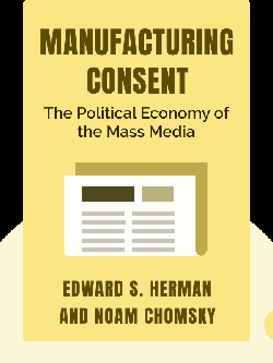 Manufacturing Consent: The Political Economy of the Mass Media von Edward S. Herman and Noam Chomsky