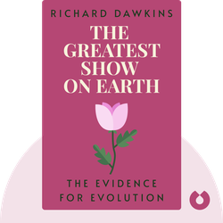 The Greatest Show on Earth: The Evidence for Evolution by Richard Dawkins