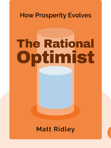 The Rational Optimist: How Prosperity Evolves von Matt Ridley