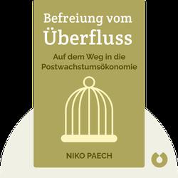 Befreiung vom Überfluss: Auf dem Weg in die Postwachstumsökonomie by Niko Paech