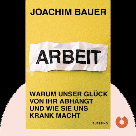Arbeit by Joachim Bauer