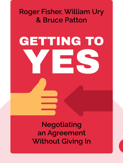 Getting to Yes: Negotiating an Agreement Without Giving In von Roger Fisher, William Ury & Bruce Patton