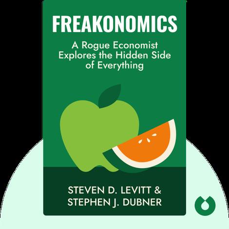 Freakonomics by Steven D. Levitt and Stephen J. Dubner