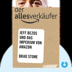 Der Allesverkäufer: Jeff Bezos und das Imperium von Amazon von Brad Stone