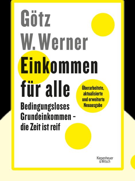 Einkommen für alle by Götz W. Werner
