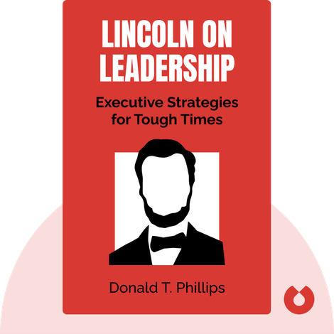 Lincoln on Leadership von Donald T. Phillips