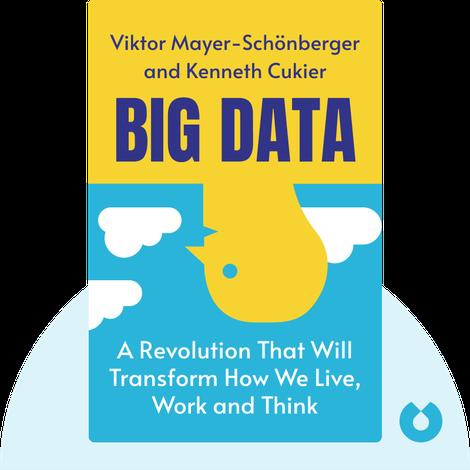 Big Data by Viktor Mayer-Schönberger and Kenneth Cukier