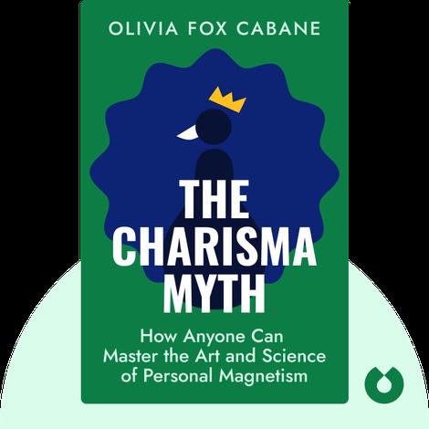 The Charisma Myth by Olivia Fox Cabane
