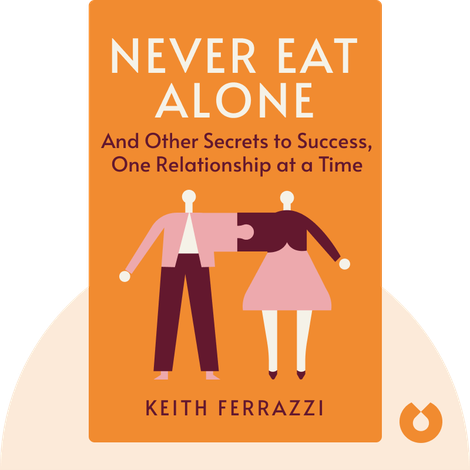 Never Eat Alone von Keith Ferrazzi