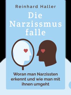 Die Narzissmusfalle von Reinhard Haller