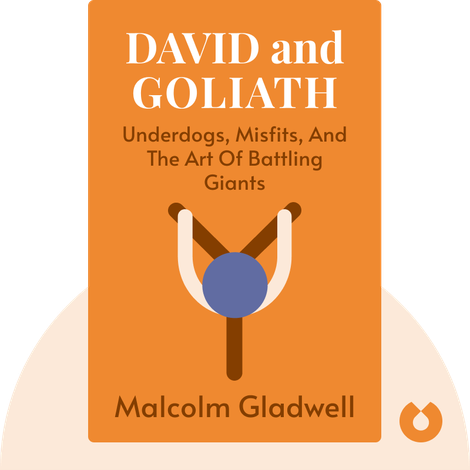 David and Goliath von Malcolm Gladwell