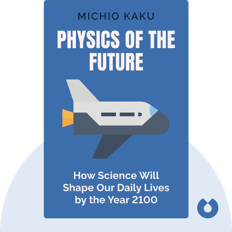 Physics of the Future von Michio Kaku