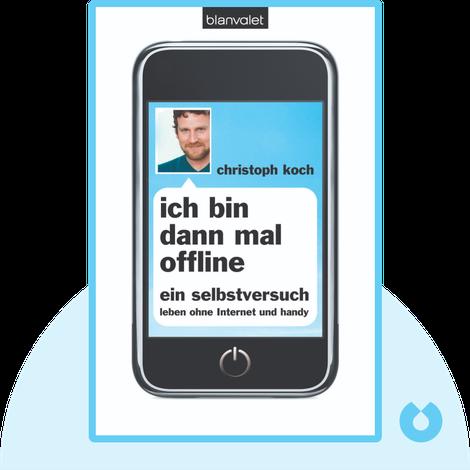 Ich bin dann mal offline by Christoph Koch
