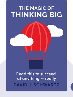 The Magic of Thinking Big von David J. Schwartz