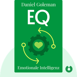 EQ: Emotionale Intelligenz von Daniel Goleman