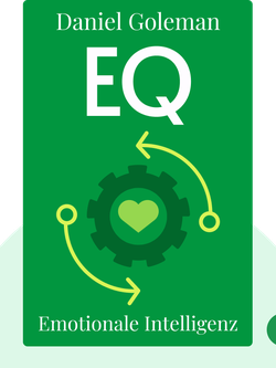 EQ: Emotionale Intelligenz by Daniel Goleman