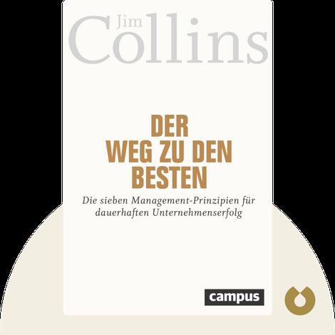 Der Weg zu den Besten by Jim Collins
