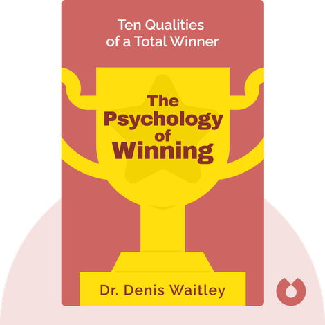 The Psychology of Winning by Dr. Denis Waitley