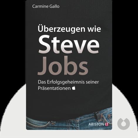 Überzeugen wie Steve Jobs by Carmine Gallo