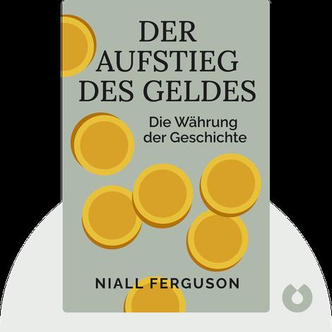Der Aufstieg des Geldes von Niall Ferguson