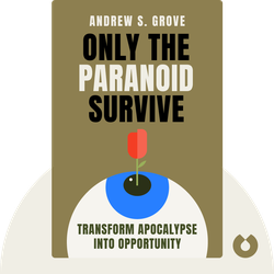 Only the Paranoid Survive von Andrew S. Grove