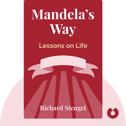 Mandela's Way: Lessons on Life von Richard Stengel