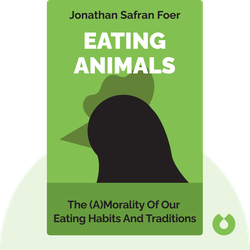 Eating Animals by Jonathan Safran Foer