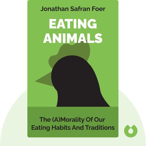 Eating Animals von Jonathan Safran Foer