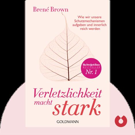 Verletzlichkeit macht stark von Brené Brown