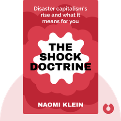The Shock Doctrine by Naomi Klein