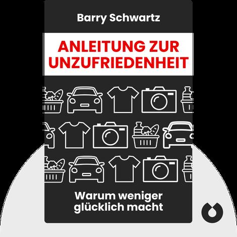 Anleitung zur Unzufriedenheit by Barry Schwartz