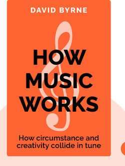 How Music Works von David Byrne