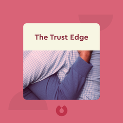 The Trust Edge: How Top Leaders Gain Faster Results, Deeper Relationships and a Stronger Bottom Line by David Horsager