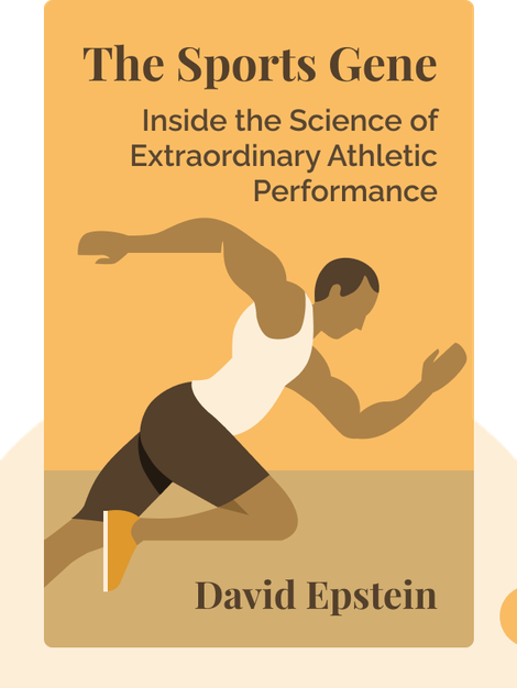 The Sports Gene: Inside the Science of Extraordinary Athletic Performance von David Epstein