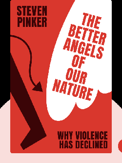 The Better Angels of Our Nature: Why Violence Has Declined von Steven Pinker