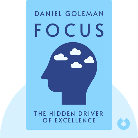 Focus by Daniel Goleman