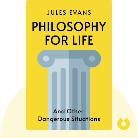 Philosophy for Life by Jules Evans