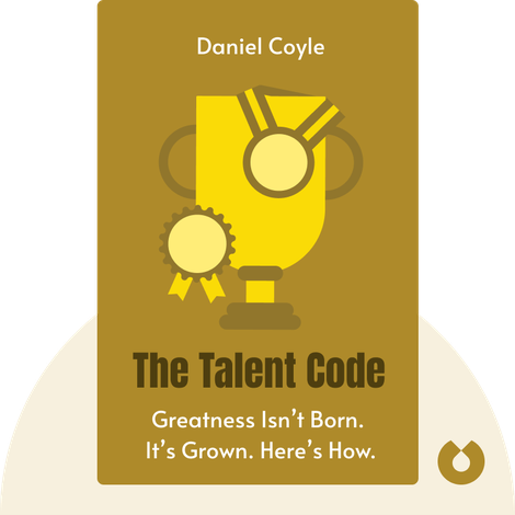 The Talent Code von Daniel Coyle