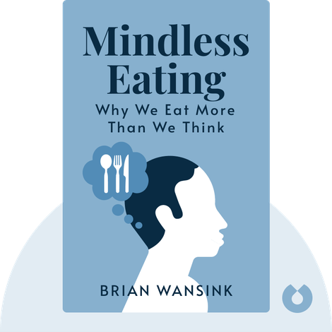 Mindless Eating von Brian Wansink