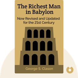 The Richest Man in Babylon: Now Revised and Updated for the 21st Century by George S. Clason
