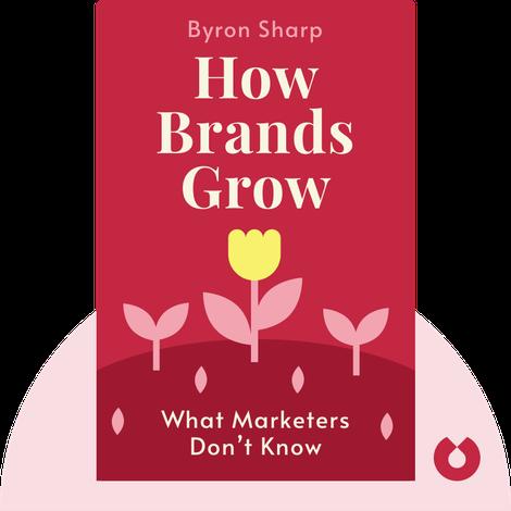 How Brands Grow von Byron Sharp