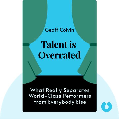 Talent is Overrated von Geoff Colvin