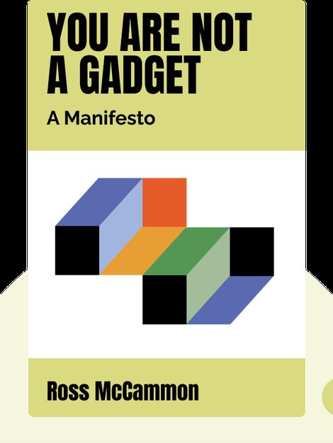 You Are Not a Gadget: A Manifesto von Jaron Lanier