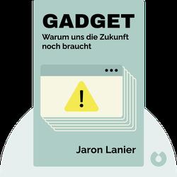 Gadget: Warum uns die Zukunft noch braucht by Jaron Lanier