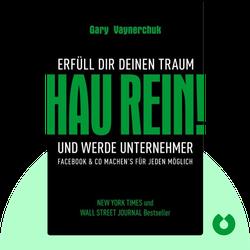 Hau rein!: Erfüll Dir deinen Traum und werde Unternehmer. Facebook & Co. machen's für jeden möglich. by Gary Vaynerchuk
