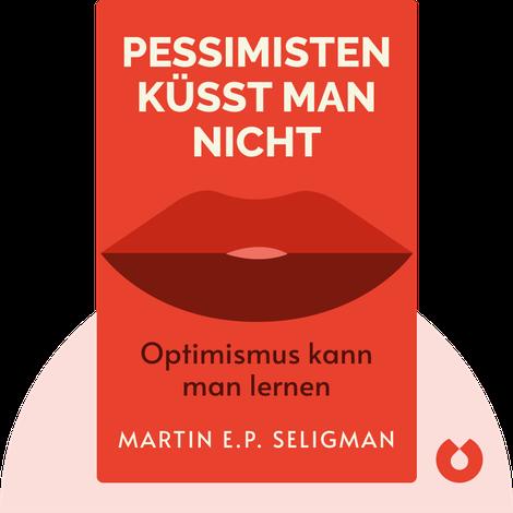 Pessimisten küsst man nicht by Martin E.P. Seligman
