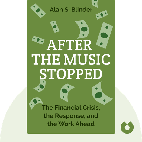 After the Music Stopped by Alan S. Blinder