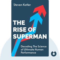 The Rise of Superman: Decoding The Science of Ultimate Human Performance von Steven Kotler