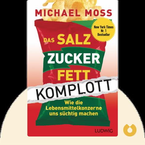 Das Salz-Zucker-Fett-Komplott by Michael Moss